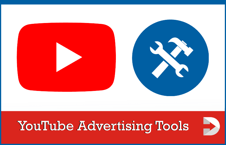YouTube Advertising Tools
